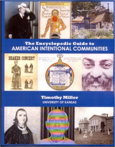 Encyclopedic Guide to American Intentional Communities